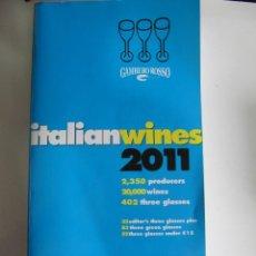 Libros de segunda mano: ITALIAN WINES 2011 - GAMBERO ROSSO - GUIA VINO ITALIANO (GUIA EN INGLÉS). Lote 57201577