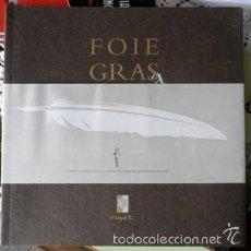 Libros de segunda mano: FOIE GRAS, JACQUES SAINT GERMAIN. Lote 89904883