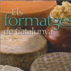 Libros de segunda mano: ELS FORMATGES DE CATALUNYA - EDICIONS 62 2008. Lote 57579648