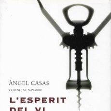 Libros de segunda mano: L'ESPERIT DEL VI. GASTRONOMÍA. Lote 57581280