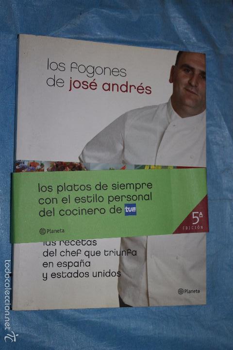 Los Fogones De Jose Andres Las Recetas Del Ch Vendido En