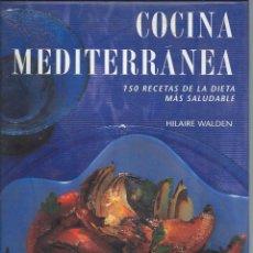 Libros de segunda mano: COCINA MEDITERRANEA, HILAIRE WALDEN. ED, EVEREST 1994.. Lote 58271414