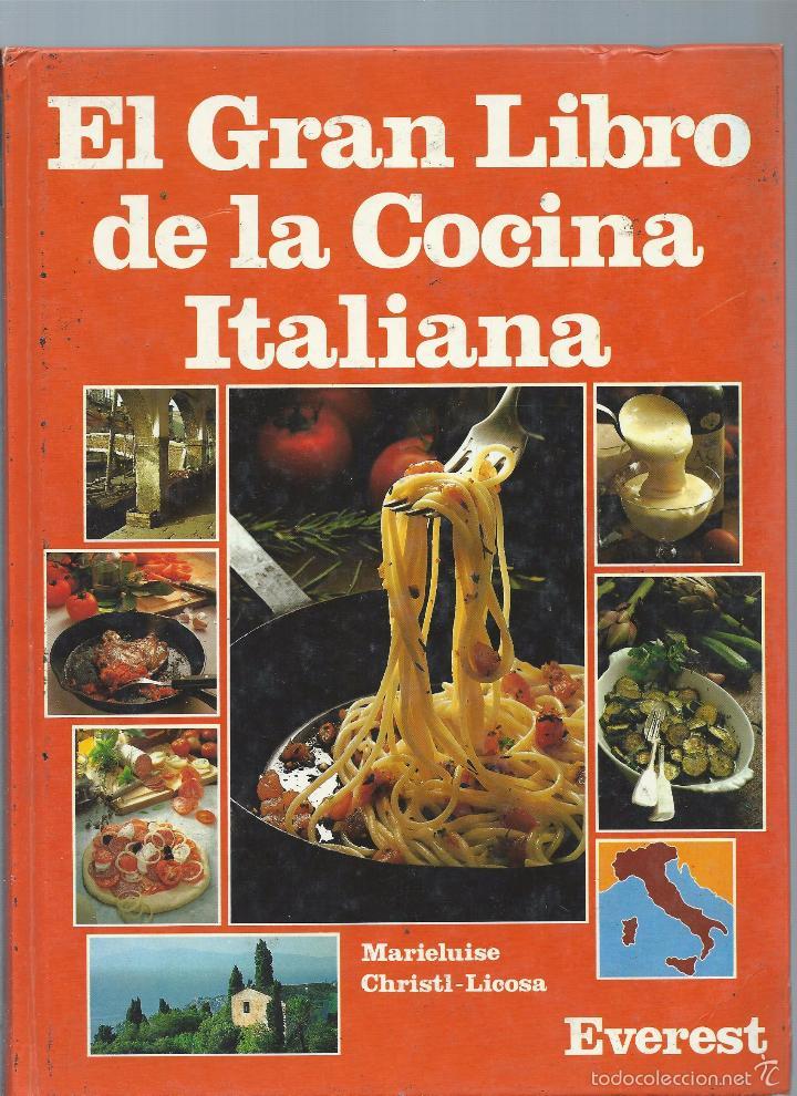 El gran libro de la cocina italiana marieluise comprar - Libros de cocina ...