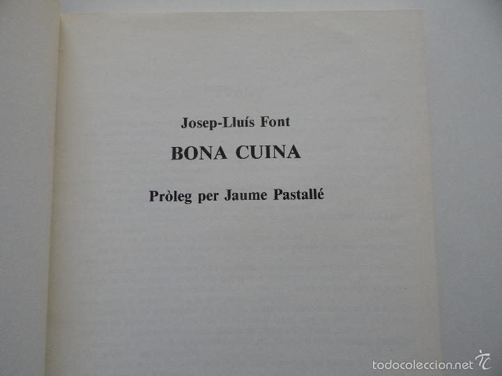 Libros de segunda mano: Bona cuina - Josep-Lluís Font 1989 - Foto 5 - 58333179
