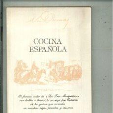 Libros de segunda mano: COCINA ESPAÑOLA. ALEJANDRO DUMAS. Lote 58374806