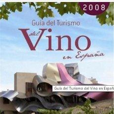 Libros de segunda mano: GUIA DE TURISMO DEL VINO EN ESPAÑA 2008. Lote 58484615