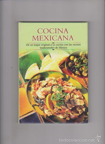 Cocina Mexicana Recetas Tradicionales Edimat Editorial 2002 Ilustrado