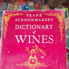 Libros de segunda mano: DICTIONARY OF WINES FRANK SCHOOMAKERS TOM MARVEL AUTOBIOGRAFIADO. Lote 58636535