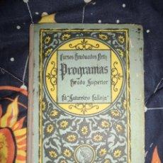 Libros de segunda mano: LIBRO ANTIGUO SATURNINO CALLEJA PROGRAMAS CURSOS GRADUADOS ORTIZ 1924. Lote 44966366