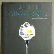 Libros de segunda mano: EL ARTE DEL GIN&TONIC. GIN TÓNIC. GINTONIC. MIGUEL ÁNGEL ALMODÓVAR. OBERON. MUY BUEN ESTADO!. Lote 59077570