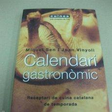 Libros de segunda mano: CALENDARI GASTRONOMIC. MIQUEL SEN I JOAN VINYOLI. RECEPTARI DE CUINA CATALANA DE TEMPORADA. PLANETA . Lote 59483047
