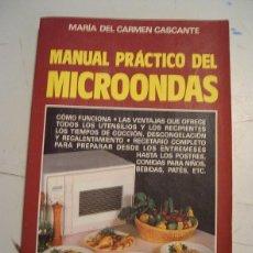 Libros de segunda mano: MANUAL / RECETARIO PRACTICO DEL MICROONDAS 1968. Lote 59924019