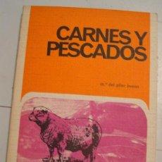 Libros de segunda mano: CARNES Y PESCADOS 1972. Lote 59924883