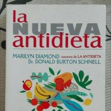 Libros de segunda mano: LA NUEVA ANTIDIETA. MARILYN DIAMOND & DONALD BURTON SCHNELL. URANO ED. 381 PÁG. NUEVO!!!. Lote 60698039