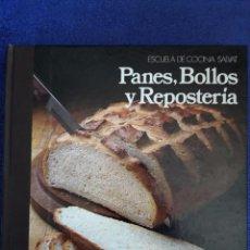 Libros de segunda mano: PANES, BOLLOS Y REPOSTERÍA / ESCUELA DE COCINA SALVAT / 1987. Lote 60760607