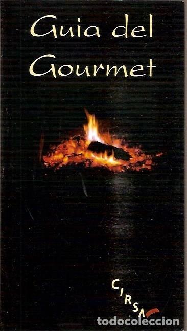 GUIA DEL GOURMET CIRSA (Libros de Segunda Mano - Cocina y Gastronomía)