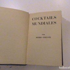 Libros de segunda mano: COCKTAILS MUNDIALES (AUTOR: PEDRO CHICOTE). Lote 54450663