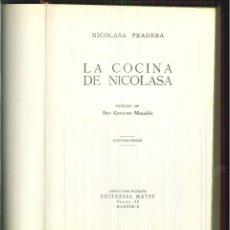 Libros de segunda mano: LA COCINA DE NICOLASA. NICOLASA PRADERA. Lote 62110248