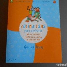 Libros de segunda mano: COCINA SANA PARA PREVENIR EL COLESTEROL. Lote 62234916