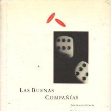 Libros de segunda mano: GOTARDA : LAS BUENAS COMPAÑÍAS - EL LIBRO DE LOS CÓCTELES DE CAVA. Lote 62276916
