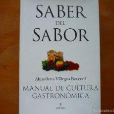 Libros de segunda mano - SABER DEL SABOR: MANUAL DE CULTURA GASTRONOMICA - 62499856