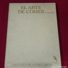Libros de segunda mano: EL ARTE DE COMER - LA VANGUARDIA. Lote 63158800
