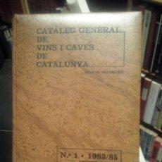 Libros de segunda mano: CATALEG GENERAL DE VINS Y CAVES DE CATALUNYA Nº 1. EDICIO BIBLIOGRAF PE. Lote 63509032