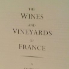 Libros de segunda mano: THE WINES AND VINEYARDS OF FRANCE A COMPLETE ATLAS AND GUIDE. Lote 64319403