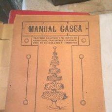 Libros de segunda mano: ANTIGUO LIBRO MANUAL GASCA DE PASTELERIA Y REPOSTERIA AÑOS 10-20. Lote 64834959