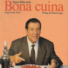 Libros de segunda mano: SEGON LLIBRE DE LA BONA CUINA. CATALUNYA. GASTRONOMÍA. Lote 64954991