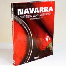 Libros de segunda mano: NAVARRA NUESTRA GASTRONOMÍA. CON RECETAS. NUEVO. Lote 65974038
