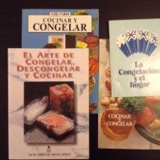 Libros de segunda mano: LA CONGELACIÓN Y EL HOGAR. COCINAR Y CONGELAR. 4 LIBROS. Lote 66785110