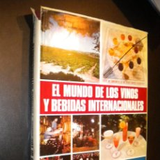 Libros de segunda mano: EL MUNDO DE LOS VINOS Y BEBIDAS INTERNACIONALES / MANUEL PEDRAZA ROCA Y JESUS FELIPE GALLEGO. Lote 66831866