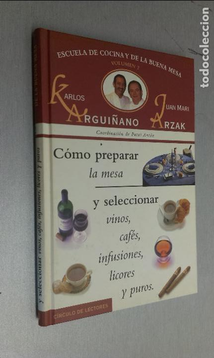 escuela de cocina y la buena mesa 2 / arguiñano - Comprar Libros de ...