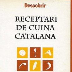 Libros de segunda mano: RECEPTARI DE CUINA. CATALUNYA.. Lote 67757973