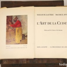 Libros de segunda mano: 6963 - L'ART DE LA CUISINE. MAURICE JOYANT. EDI. LAUSANNE. 1966.. Lote 67991473