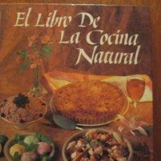 Libros de segunda mano: EL LIBRO DE LA COCINA NATURAL. Lote 68066545