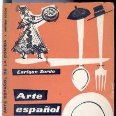Libros de segunda mano: SORDO, ENRIQUE (1923-1992). ARTE ESPAÑOL DE LA COMIDA. 1960.. Lote 69469589