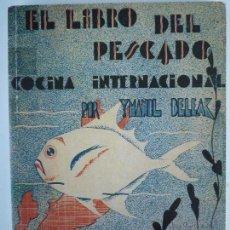 Libros de segunda mano: EL LIBRO DEL PESCADO - IMANOL BELEAK - COCINA INTERNACIONAL - FASCIMIL. Lote 134011562