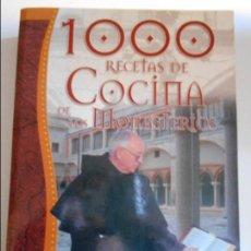 Libros de segunda mano: 1000 RECETAS DE COCINA DE LOS MONASTERIOS. LUIS JIMENEZ. SERVILIBRO. RUSTICA. 348 PAGINAS. 1040 GRAM. Lote 69691897