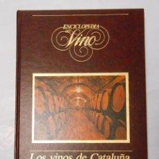 Libros de segunda mano: ENCICLOPEDIA DEL VINO. LOS VINOS DE CATALUÑA. TDK54. Lote 29961287