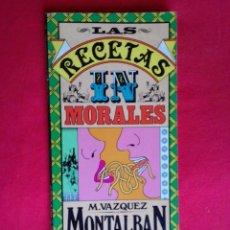 Libros de segunda mano: LAS RECETAS INMORALES, MANUEL VÁZQUEZ MONTALBÁN, EDIT. OH SAUCE, 1981. RARO.. Lote 70369825