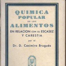 Libros de segunda mano: BRUGUÉS : QUÍMICA POPULAR DE LOS ALIMENTOS (ESPASA, 1937). Lote 97912819