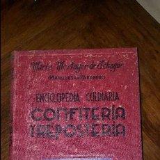 Libros de segunda mano: CONFITERIA Y REPOSTERIA - 1950 - MARIA MESTAYER DE ECHAGUE. Lote 71454063