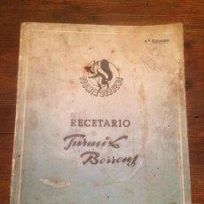 Libros de segunda mano: ANTIGUO LIBRO DE COCINA RECETARIO TURMIX BERRENS AÑOS 50 . Lote 71744407