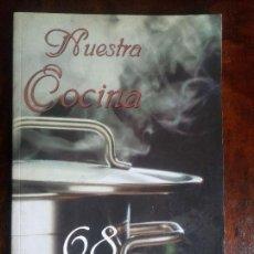 Libros de segunda mano: LIBRO NUESTRA COCINA 68 RECETAS DE LA GASTRONOMIA TRADICIONAL MURCIA. Lote 73566503