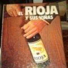 Libros de segunda mano: EL RIOJA Y SUS VIÑAS EDICION CAZAR MEDIDAS 20X25 CM. GASTRONOMIA-L. Lote 73685803