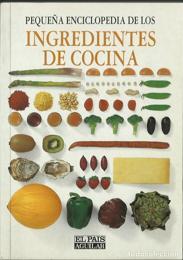 pequeña enciclopedia de los ingredientes de coc - Comprar Libros de ...