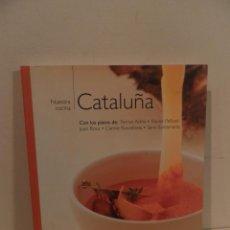Libros de segunda mano: NUESTRA COCINA CATALUÑA 2004 PLATOS DE FERRAN ADRÍA / XAVIER PELLICER / JOAN ROCA / CARME RUSCALLEDA. Lote 75784295