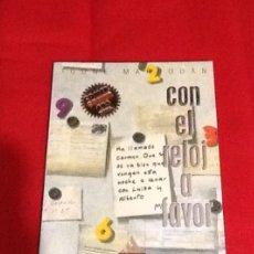 Libros de segunda mano: CON EL RELOJ A FAVOR Y AL ENCUENTRO DEL MILENIO IGONE MARRODAN MONDADORI 1999 91 PGS. Lote 76666399